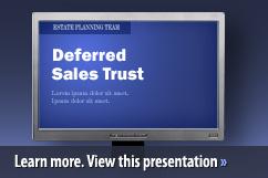 DST - Deferred Sales Trust ™